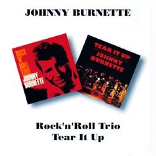 JOHNNY BURNETTE - ROCK 'N' ROLL TRIO/TEAR IT UP  CD NEU