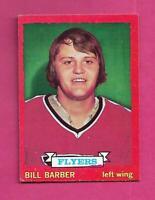 1973-74 OPC # 81 FLYERS BILL BARBER ROOKIE EX-MT CARD (INV# C8580)