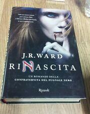 J.R. Ward Rinascita Rizzoli