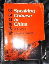 Yale Language: Speaking Chinese in China by J. Marvin Brown, J. Carter Brown and