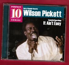 WILSON PICKETT: IT AIN'T EASY (Essential Recordings) FINAL Soul CD (`10 Rounder)