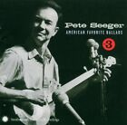 PETE SEEGER ~ American Favorite Ballads * VOLUME 3 * NEW AND SEALED CD