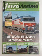 _FERROVISSIME N°66 -BB 15000 , BB 22200 , UN MECANO RACONTE - DEC 2013