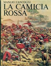 CANCOGNI Manlio, La camicia rossa. Vallecchi 1974