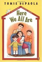 Here We All Are (A 26 Fairmount Avenue Book) by Tomie dePaola