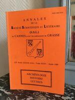 Annales de la Société Scientifique et Littéraire de Cannes Grasse t.XXXV 1989