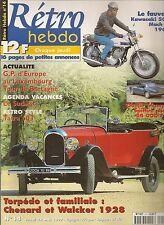 RETRO HEBDO 14 CHENARD & WALKER TORPEDO 1928 KAWASAKI 500 MACH III 1969 TRIUMPH