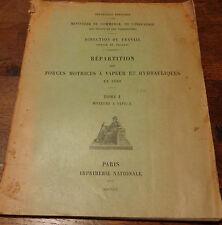 FORCES MOTRICES A VAPEUR ET HYDRAULIQUES EN 1899 Tome 1 MOTEURS A VAPEUR