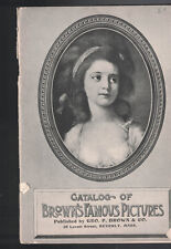 Catalog of Brown's Famous Pictures George P Brown & Co Beverly Mass