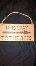 hand designed wooden plaque. Bee keeper gift. This way to the bees