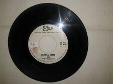 "Raffaella Carra' / Johnny Dorelli - Disco Vinile 45 Giri 7"" Ed. Promo Juke Box"