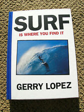 gerry lopez surfing surfer longboard book surf is where you find it surfboard