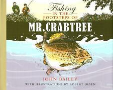 BAILEY JOHN ANGLING BOOK FISHING IN THE FOOTSTEPS OF MR CRABTREE hbk BARGAIN new