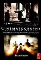 Cinematography: Theory and Practice: Image Making for Cinematographe - VERY GOOD
