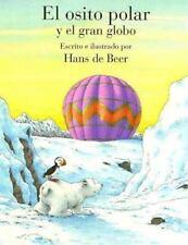 El osito polar y el gran globo (Spanish Edition)-ExLibrary