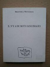 """"""" Il n'y a de mots sans images """" Cat. La Pierre d'Alun, 1989 alechinsky camacho"""
