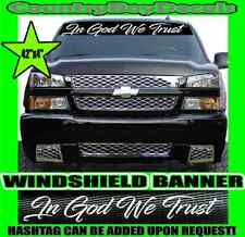 "In God We Trust 23/"" Decal Sticker Windshield Banner Window UNIVERSAL FIT"