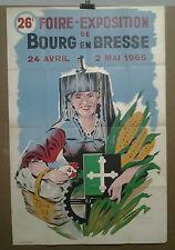 AFFICHE ANCIENNE  FOIRE EXPOSITION BOURG EN BRESSE AIN 1965 BRESSANNE M SANTI