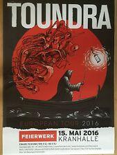 TOUNDRA 2016 MÜNCHEN  + orig.Concert Poster - Konzert Plakat NEU