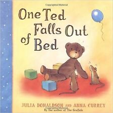 One Ted Falls Out of Bed by Julia Donaldson, Anna Currey - New Picture Book