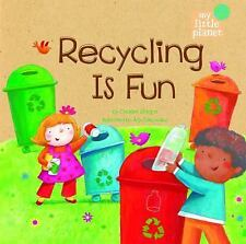My Little Planet: Recycling Is Fun by Charles Ghigna (2012, Hardcover)