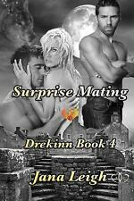 Drekinn: Surprise Mating by Jana Leigh (2013, Paperback)