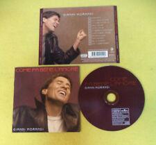CD GIANNI MORANDI Come fa bene l'amore 2000 Ita BMG 74321742552  no mc (CI53)