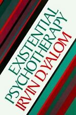 Existential Psychotherapy by Irvin D. Yalom (1980, Hardcover)