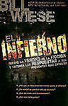 El Infierno by Bill Wiese Libro Crisitano Espanol NEW