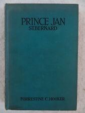Forrestine C. Hooker Prince Jan St. Bernard Doubleday Doran and Company 1935
