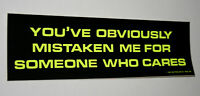 Campy Neon Yelo Someone Who Cares Funny Bumper Sticker New NOS 1985 Funny Slogan