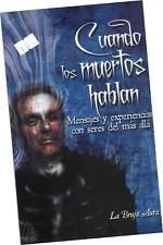 """LIBRO """"CUANDO LOS MUERTOS HABLAN; MENSAJES DEL MÁS ALLÁ"""", EN ESPAÑOL"""