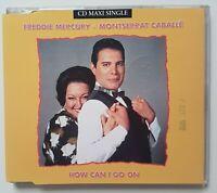QUEEN // FREDDIE MERCURY : HOW CAN I GO ON (MAXI-CD) duet MONTSERRAT CABALLE