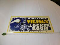 Authorized personnel only Minnesota Vikings locker room pass required sign NFL