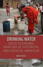 Drinking Water: a Socio-Economic Analysis of Historical and Societal...