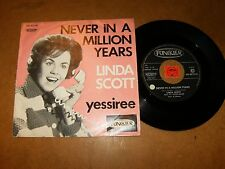 LINDA SCOTT - NEVER IN A MILLION YEARS - YESSIRE - 45 PS / LISTEN - TEEN POPCORN