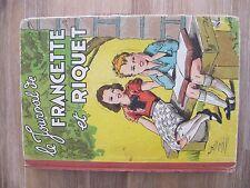 Le Journal de Francette et Riquet - René Touret - 1941
