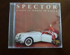 Enjoy It While It Lasts by Spector (CD, Aug-2012, Polydor Ltd UK)