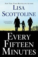 Every Fifteen Minutes by Scottoline, Lisa