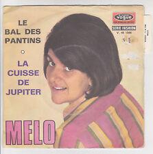 """MELO Vinyl 45T 7"""" LE BAL DES PANTINS - LA CUISSE DE JUPITER - VOGUE 45.1566 RARE"""
