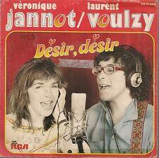 """45 TOURS / 7"""" SINGLE--VERONIQUE JANNOT & LAURENT VOULZY--DESIR DESIR / PART II"""