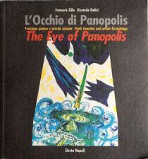 FRANÇOIS ZILLE RICCARDO DALISI L'OCCHIO DI PANOPOLIS FUNZIONE PANICA ELECTA 1999
