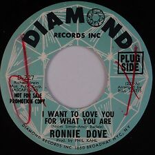 RONNIE DOVE: I Want to Love you For What USA DIAMOND DJ PROMO 45 NM-