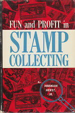 Fun and Profit in Stamp Collecting, by Herman Herst, Jr. Hardcover, signed. NEW