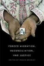 NEW Forced Migration, Reconciliation, and Justice by Megan Bradley