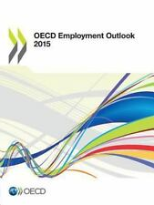 OECD Employment Outlook 2015 (2015, Paperback)