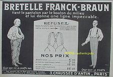 PUBLICITE FRANCK BRAUN CEINTURE BRETELLE POUR HOMME DE 1916 FRENCH AD PUB RARE