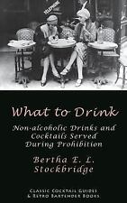 What to Drink: Non-Alcoholic Drinks and Cocktails Served During Prohibition (Pap