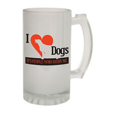 123t Frosted Glass Beer Stein I Love Dogs People Annoy Funny Novelty Christmas