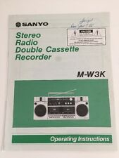 Sanyo M-W3K Stereo Radio Double Cassette Recorder Operating Instruction Manual